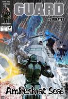 GUARD vs Pirates: Ambush at Sea!
