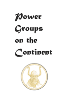 Power groups on the Continent