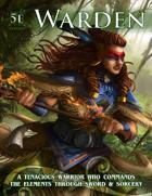 The Warden Class (5e)