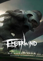 EMBERWIND DLC Roundup Vol. 5 (November-December 2018)