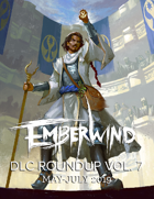 EMBERWIND DLC Roundup Vol. 7 (May-July 2019)