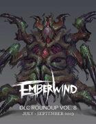 EMBERWIND DLC Roundup Vol. 8 (July-September 2019)