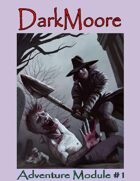 DarkMoore Adventure Module