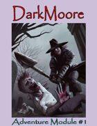 DarkMoore Adventure Module