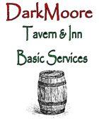 DarkMoore Tavern & Inn Basic Services