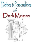 Deities and Personalities of DarkMoore