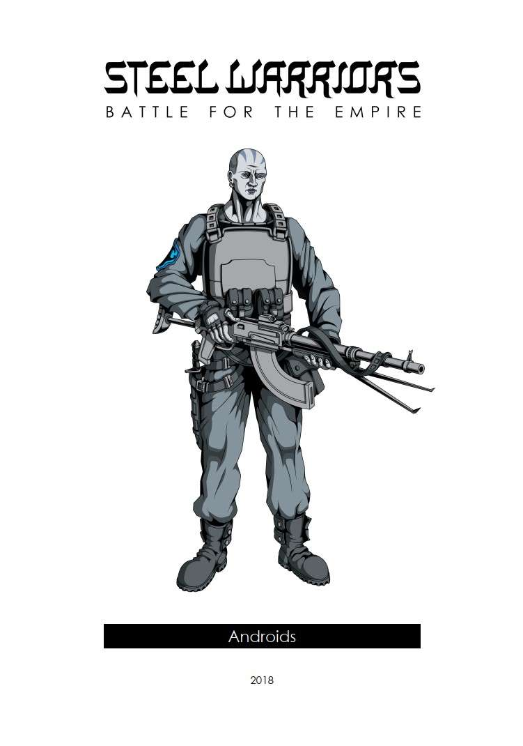 Steel Warriors - Battle for the Empire - Androids