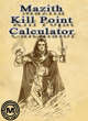 Mazith Kill point calculator