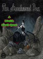 The Arachnond Den