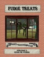 Fudge Treats: Guns of Fudge
