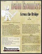 Avalon Encounters Vol 1, Issue #7 Across the Bridge