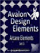 Avalon Design Elements, Arcane Set 5