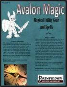 Avalon Magic, Vol 1, Issue #2, Magical Utility Gear and Spells
