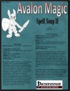 Avalon Magic, Vol 1, Issue #7, Spell Soup II