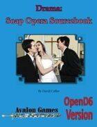 Drama: Soap Opera, D6 Version