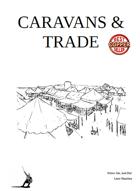 Caravans & Trade
