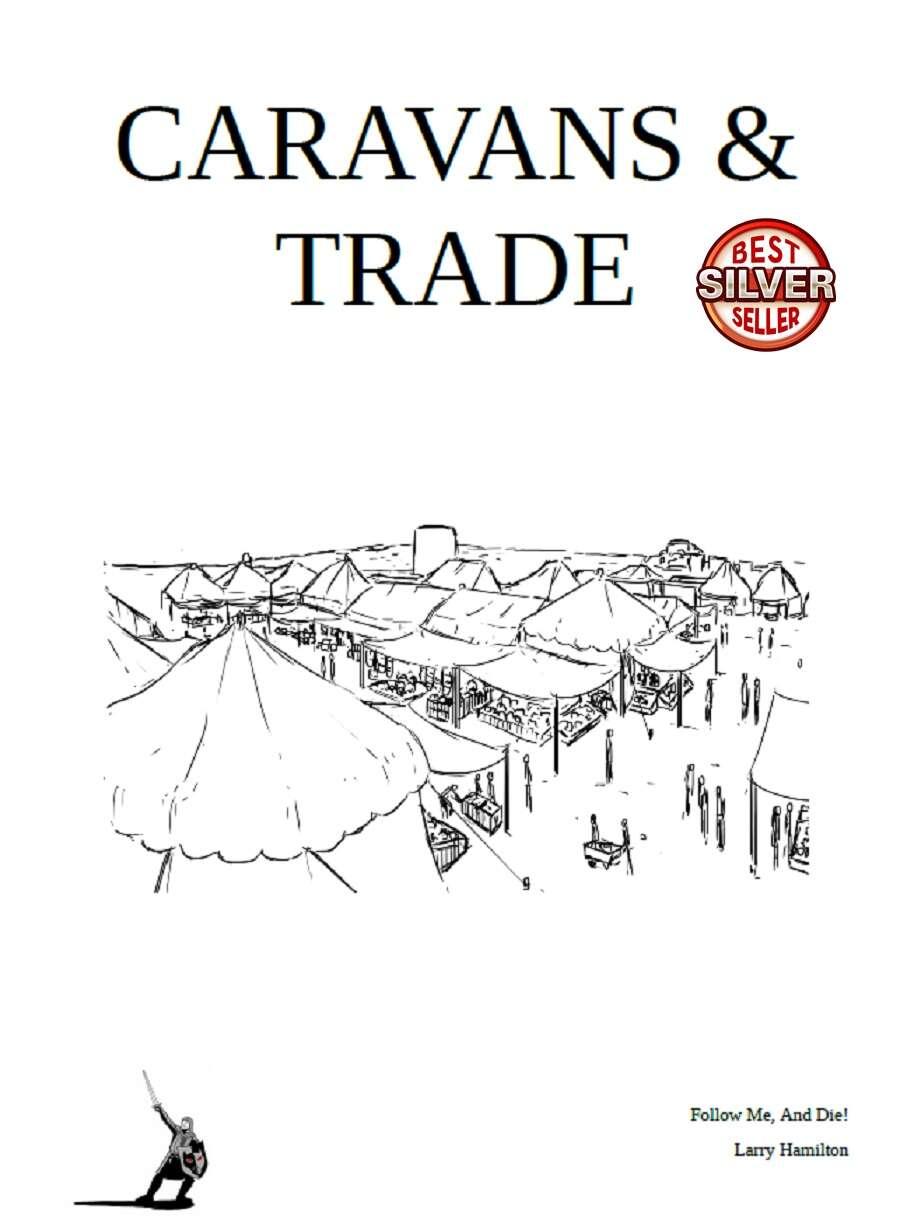 Caravans & Trade - Follow Me, And Die! Entertainment LLC