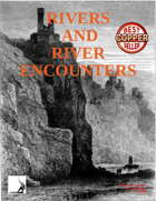 Rivers And River Encounters