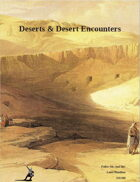 Deserts & Desert Encounters