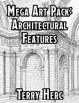 Terry Herc's Mega Art Pack - 100 Architectural Features