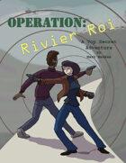 Operation: Rivier Roi