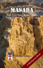 Masada: Epic Last Stand in the Desert