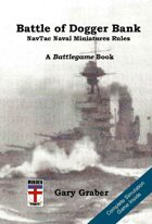 Battle of Dogger Bank: NavTac Naval Miniatures Rules