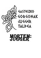 Mortem 1st Edition Gasteizko Gorgonak Jugger Taldea