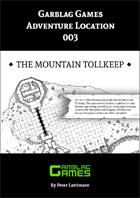 Adventure Location 003 - The Mountain Tollkeep