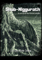 Shub-Niggurath [Version de Travail]