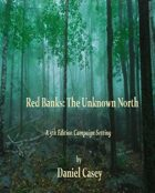 Red Banks: The Unknown North