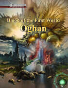 Blood of the First World: Oghan