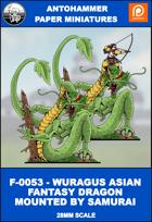 F-0053- WURAGUS FANTASY ASIAN DRAGON MOUNTED BY SAMURAI