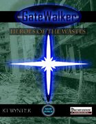GateWalker: Heroes of the Wastes