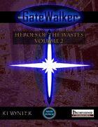 GateWalker: Heroes of the Wastes, Volume 2
