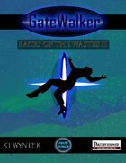 GateWalker: Races of the Wastes II