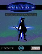 GateWalker: Races of the Wastes III