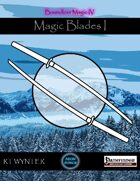 Magic Blades I - Boundless Magic
