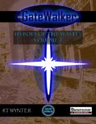 GateWalker: Heroes of the Wastes, Volume 4