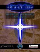 GateWalker: Heroes of the Wastes, Volume 4