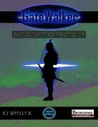 GateWalker: Races of the Wastes IV
