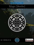 Magic Shields I - Boundless Magic