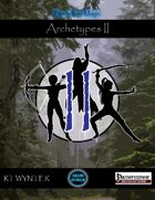 Archetypes II - Boundless Magic