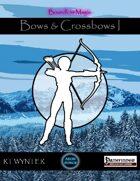 Bows & Crossbows I - Boundless Magic
