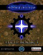 GateWalker: Tech-Book 1