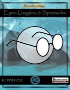 Eyes, Goggles, & Spectacles - Boundless Magic