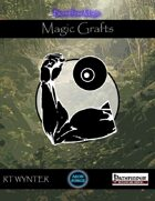 Magic Grafts - Boundless Magic