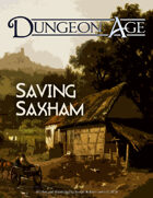 Saving Saxham: A Dungeon Age Adventure (5e)