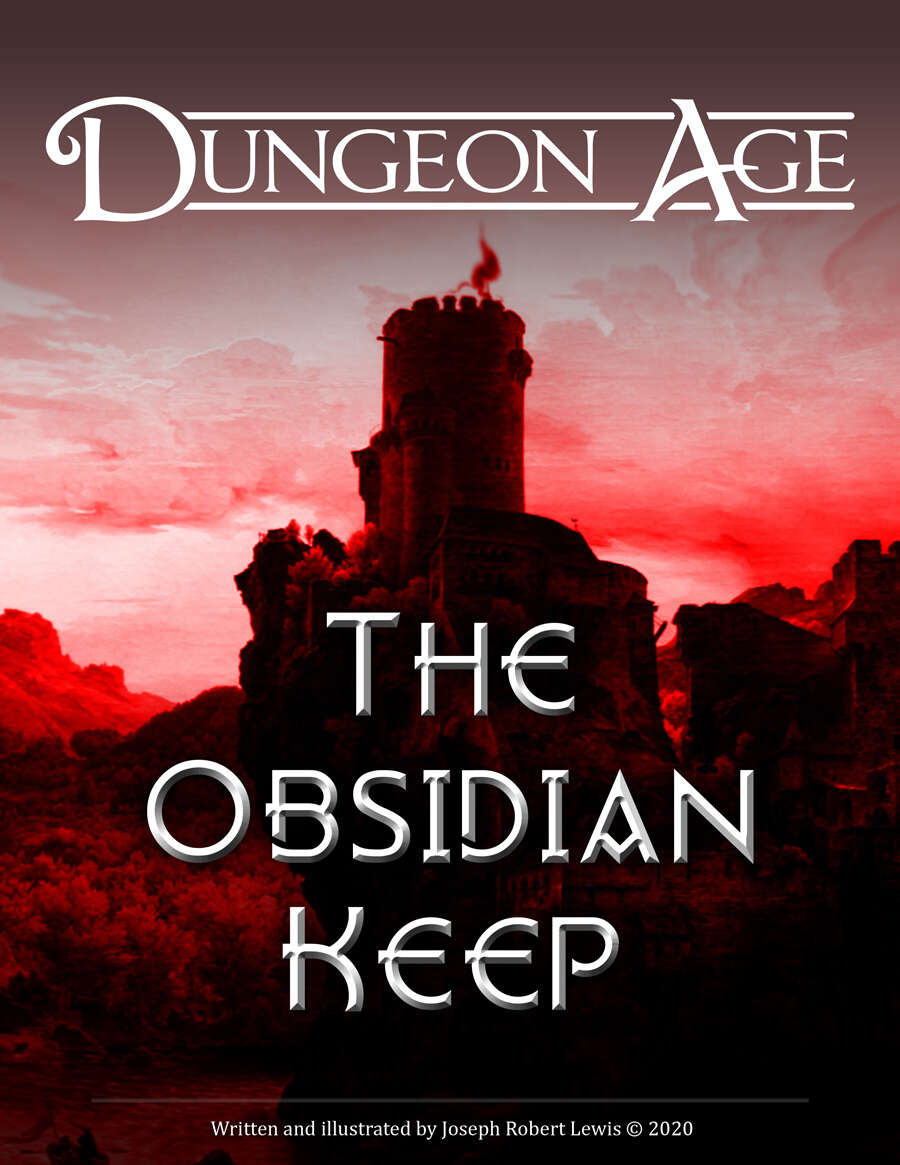 The Obsidian Keep: A Dungeon Age Adventure (5e and OSR versions) - Dungeon  Age Adventures | DriveThruRPG.com