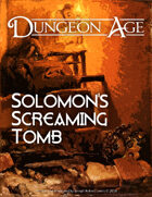 Solomon's Screaming Tomb: A Dungeon Age Adventure (5e, French / Français)